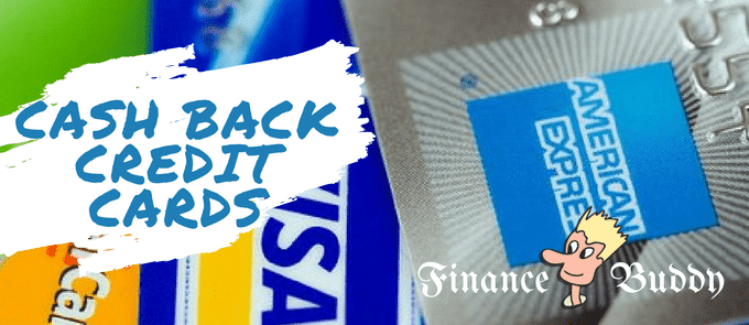 Cash Back Credit Cards – 3 Best Cards For Save Up To 30%