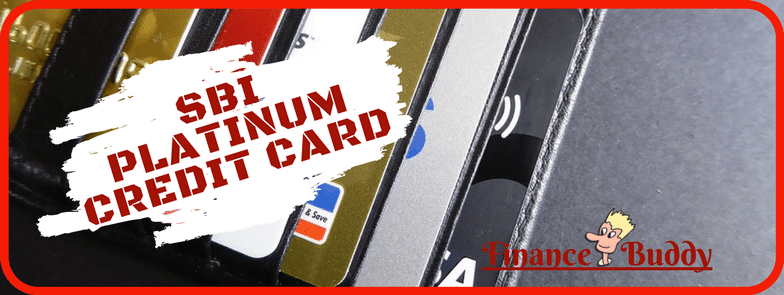 SBI Platinum Credit Card Review