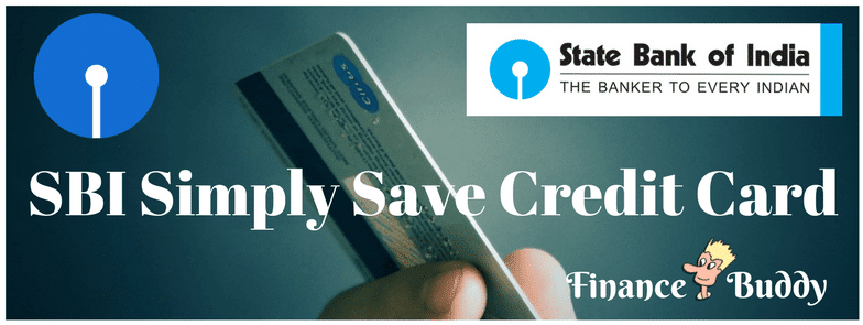 SBI Simply Save Credit Card Review 2017
