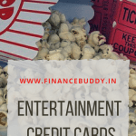 Best Entertainment Credit Cards In India Need Low Salary