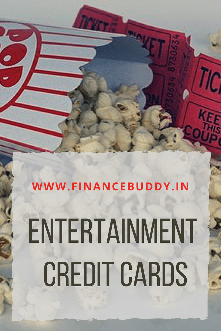 Best Entertainment Credit Cards In India