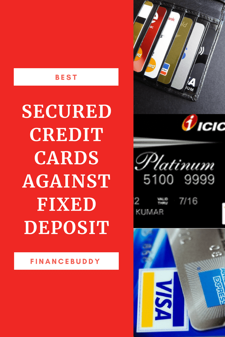 BEST SECURED CREDIT CARDS AGAINST FIXED DEPOSIT