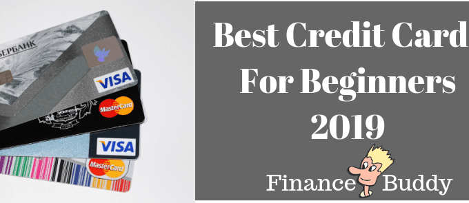 11 Best Credit Cards For Beginners In 2019
