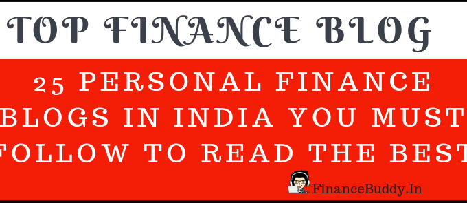 25 Personal Finance Blogs In India You Must Follow To Read The Best